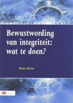 Integriteitsreeks deel3 - Bewustwording van Integriteit. Wat te doen?