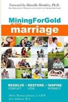 Mining for Gold in Your Marriage