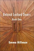 Behind Locked Doors, Book One