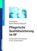 Pflegerische Qualitatssicherung Im Op