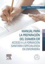 Manual para la preparacion del examen EIR + StudentConsult en español