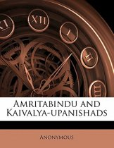 Amritabindu and Kaivalya-Upanishads