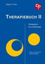 Therapiebuch II: Strategische Kurzzeittherapie - Wege zur effizienten Psychotherapie