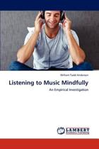 Listening to Music Mindfully