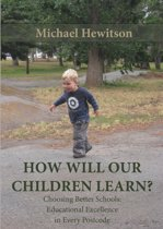 How Will Our Children Learn?