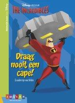 Makkelijk lezen met Disney - The incredibles Draag nooit een cape!
