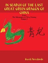 In Search of the Last Great Green Dragon of China