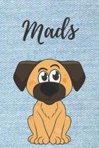 Mads Hunde-Notizbuch / Malbuch / Tagebuch: Individuelles personalisiertes blanko Jungen & M�nner Namen Notizbuch, blanko DIN A5 Seiten. Ideal als Uni