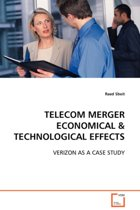 Telecom Merger Economical & Technological Effects