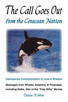The Call Goes Out from the Cetacean Nation