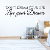 Muursticker Don't Dream Your Life Live Your Dreams -  Groen -  120 x 31 cm  - Muursticker4Sale