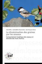 La Diss mination Des Graines Par Les Oiseaux