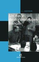 Un siècle de documentaires français