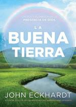 La Buena Tierra/ The Good Land