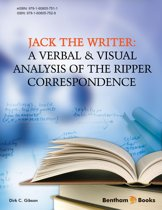 Jack the Writer: A Verbal & Visual Analysis of the Ripper Correspondence