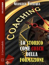 Lo storico come coach della formazione
