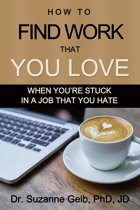 How to Find Work That You Love