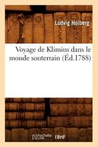 Voyage de Klimius Dans Le Monde Souterrain (Ed.1788)