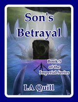 Son's Betrayal (The Imperial Series)