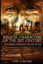 Biblical Characters of the 21st Century