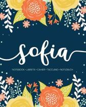 Sofia: Notebook - Libreta - Cahier - Taccuino - Notizbuch: 110 pages paginas seiten pagine: Modern Florals First Name Noteboo