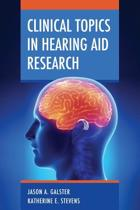 Clinical Topics in Hearing Aid Research