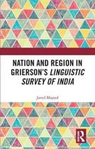 Nation and Region in Grierson's Linguistic Survey of India
