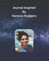 Journal Inspired by Vanessa Hudgens