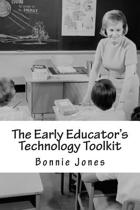 The Early Educator's Technology Toolkit