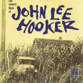 The Country Blues Of John Lee Hooker