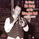 Unheard Bob Scobey And  His Frisco Jazz Band 1950-1957