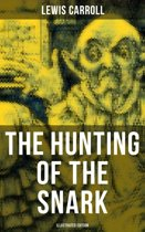 The Hunting of the Snark (Illustrated Edition)