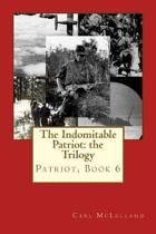 The Indomitable Patriot