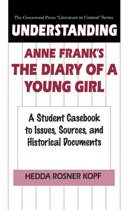 Understanding Anne Frank's The Diary of a Young Girl