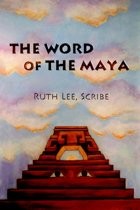 The Word of The Maya