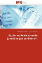 Etudes Et R�alisation de Jonctions P/N En Diamant