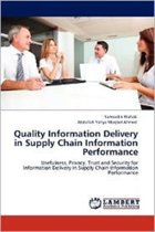 Quality Information Delivery in Supply Chain Information Performance