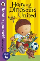 Harry and the Dinosaurs United - Read it yourself with Ladybird