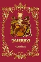 Taurus Notebook - A Notebook for Taurus Zodiac Sign People, 6x9 -(120 pages)