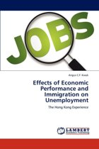 Effects of Economic Performance and Immigration on Unemployment