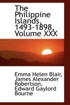 The Philippine Islands, 1493-1898, Volume XXX