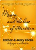 Money and the law of attraction -  Vraag En Het Is Gegeven