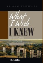What I Wish I Knew Before I Moved to Hollywood (2nd Ed)