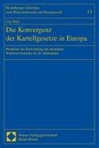Die Konvergenz der Kartellgesetze in Europa. Dissertation