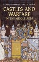 Castles and Warfare in the Middle Ages