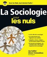 La Sociologie Pour les Nuls