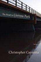 The Road to Llorona Park