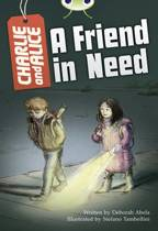 BC Grey B/4C Charlie and Alice A Friend In Need