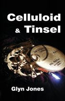 Celluloid and Tinsel