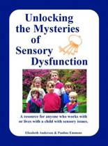Unlocking the Mysteries of Sensory Disfunction